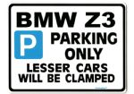 BMW Z3 Large metal ParkingSign for Gift Present Joke
